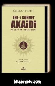 Ehl-i Sünnet Akaidi & Nesefi Akidesi Şerhi
