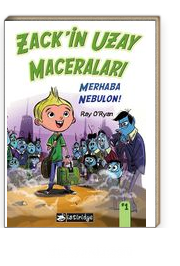 Zack'in Uzay Maceraları / Merhaba Nebulon!