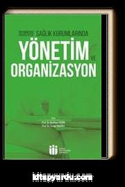 Sağlık Kurumlarında Yönetim ve Organizasyon & Tıp Fakültesi Öğrencileri İçin
