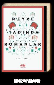 Meyve Tadında Romanlar
