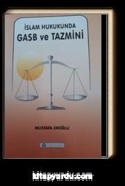 İslam Hukukunda Gasb ve Tanzimi