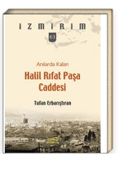 Anılarda Kalan Halil Rıfat Paşa Caddesi / İzmirim 63