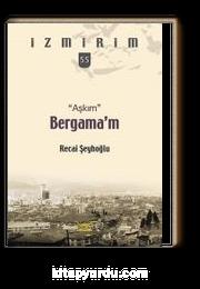 Aşkım Bergama'm / İzmirim 55