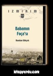 Babamın Foça'sı / İzmirim 68