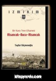Bir Kara Ten Efsanesi Alsancak-Buca-Alsancak / İzmirim 49