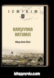 Karşıyaka Hatırası / İzmirim 52