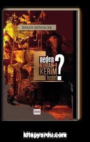Neden Kur'an'ı Kerim Hedef ?