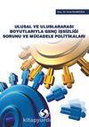 Ulusal ve Uluslararası Boyutlarıyla Genç İşsizliği Sorunu ve Mücadele Politikaları