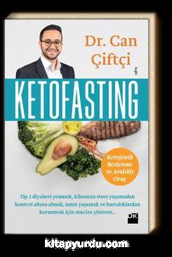 Ketofasting & Ketojenik Beslenme ve Aralıklı Oruç