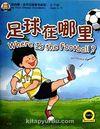 Where is the Football? +MP3 CD (My First Chinese Storybooks) Çocuklar için Çince Okuma Kitabı