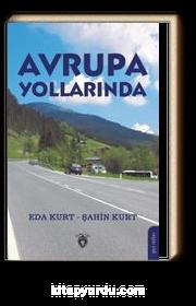 Avrupa Yollarında & Gezi Notları