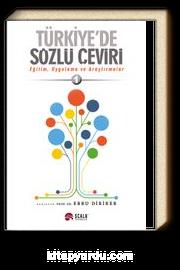 Türkiye'de Sözlü Çeviri & Eğitim, Uygulama ve Araştırmalar