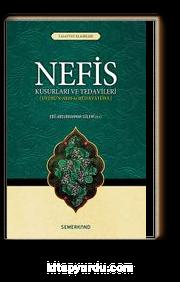 Nefis & Kusurları ve Tedavileri