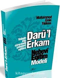 Nebevi Eğitim Modeli - Darü'l Erkam - Muhammed Emin Yıldırım pdf epub
