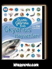 Okyanus Hayvanları / Oyunlu Çıkartma Kitabı