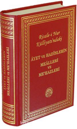Risale-i Nur Külliyatı'ndaki Ayet ve Hadislerin Mealleri ve Me'hazleri - Kollektif pdf epub