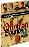 Ottoman Sounds Magnificent Ottoman Composers
