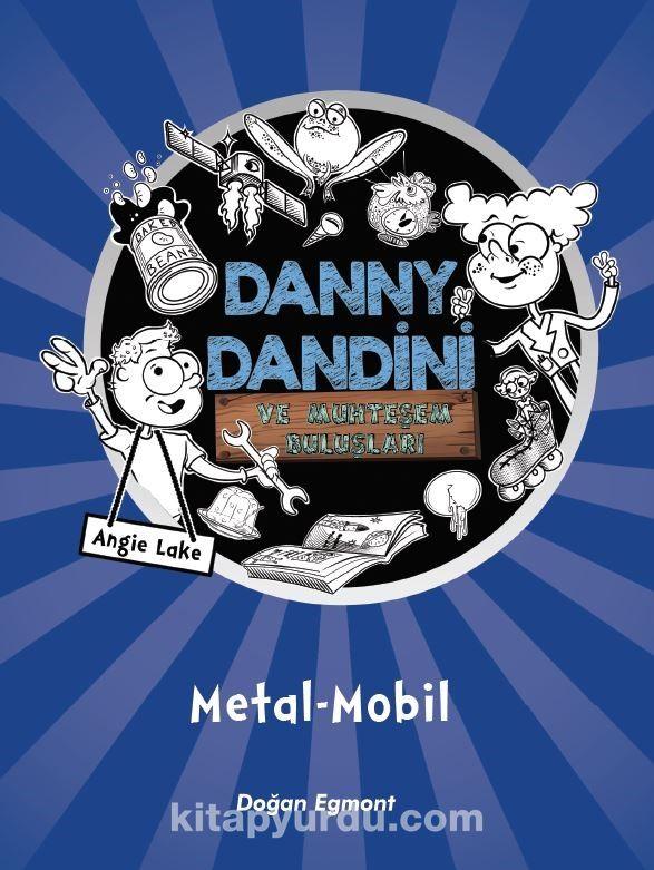 Danny Dingle ve Muhteşem Buluşları - Angie Lake pdf epub