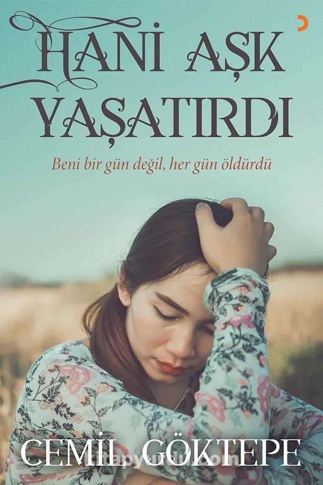 Hani Aşk Yaşatırdı - Cemil Göktepe pdf epub