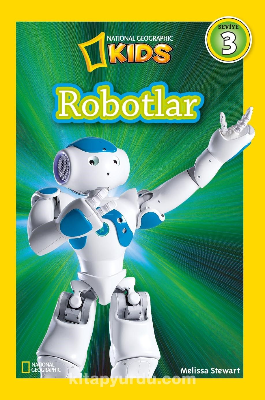 National Geographic Kids / Robotlar - Melissa Stewart pdf epub