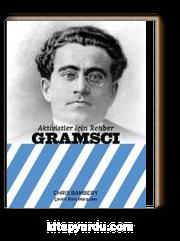 Aktivistler İçin Rehber: Gramsci