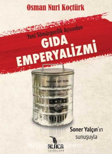 Yeni Sömürgecilik Açısından Gıda Emperyalizmi - Osman Nuri Koçtürk pdf epub