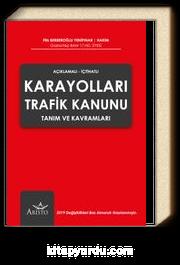 Karayolları Trafik Kanunu Tanım ve Kavramları