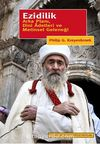 Ezidilik & Arka Planı, Dini Adetleri ve Metinsel Geleneği