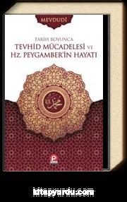 Tarih Boyunca Tevhid Mücadelesi ve Hz. Peygamberin Hayatı (2 Cilt)
