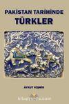 Pakistan Tarihinde Türkler