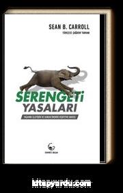 Serengeti Yasaları & Yaşamın İşleyişi ve Bunun Önemini Keşfetme Arayışı