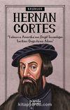 Hernan Cortes / Kaşifler