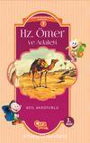 Hz. Ömer ve Adaleti / Çocuklar İçin İslam Tarihi Serisi 4