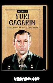 Yuri Gagarin / Kaşifler