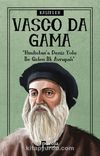 Vasco Da Gama / Kaşifler