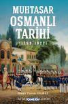 Muhtasar Osmanlı Tarihi (1299-1922)
