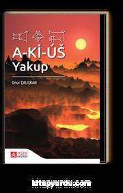 A-Kİ-US: Yakup