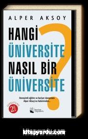 Hangi Üniversite Nasıl Bir Üniversite ?