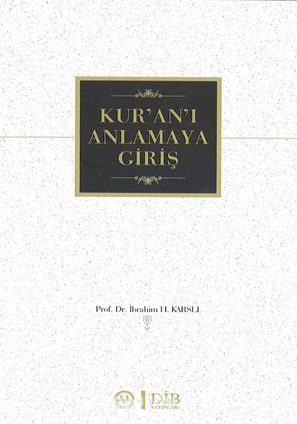 Kur'an-ı Anlamaya Giriş - İbrahim H. Karslı pdf epub