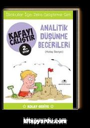 Analitik Düşünme Becerileri / Kafayı Çalıştır 2. Kitap (Kolay Seviye)