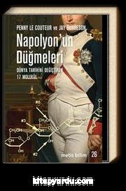 Napolyon'un Düğmeleri & Dünya Tarihini Değiştiren 17 Molekül