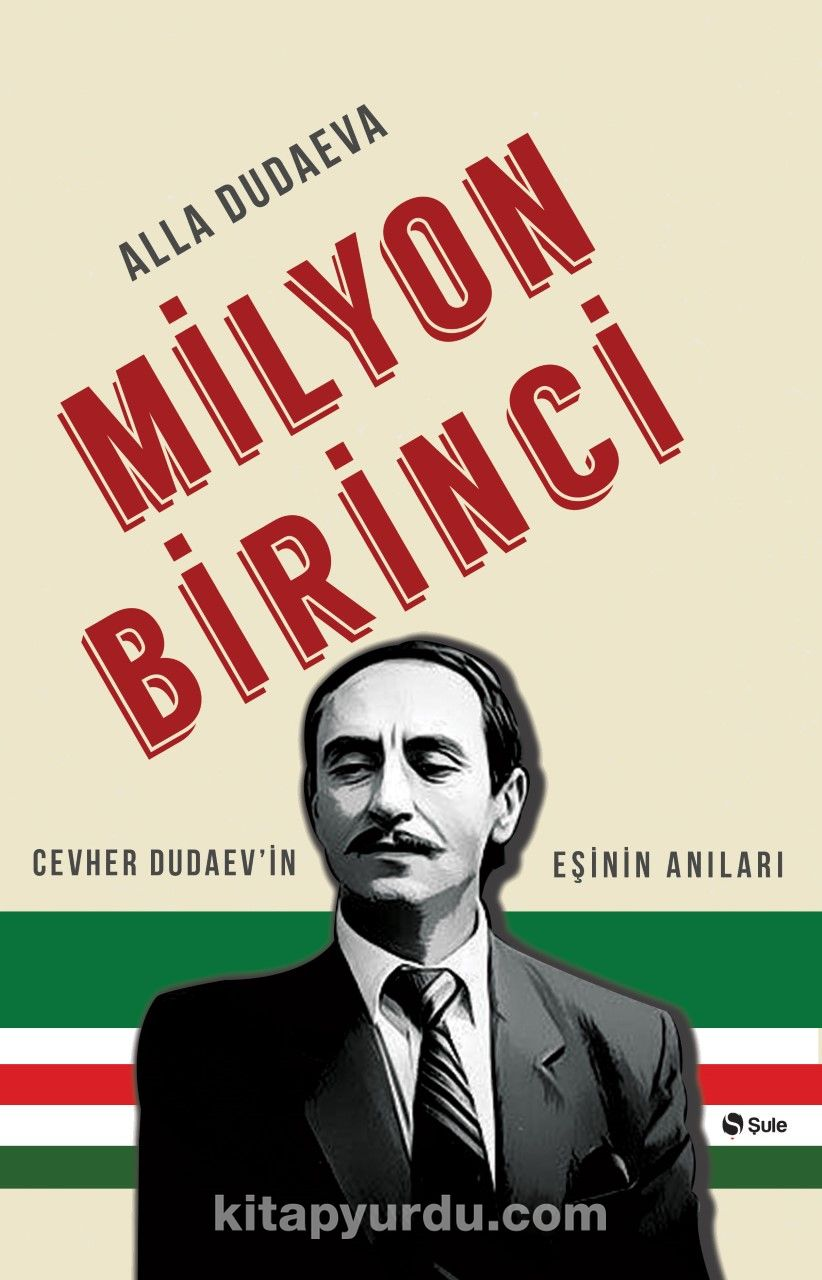 Milyon BirinciCevher Dudaev'in Eşinin Anıları - Alla Dudaeva pdf epub