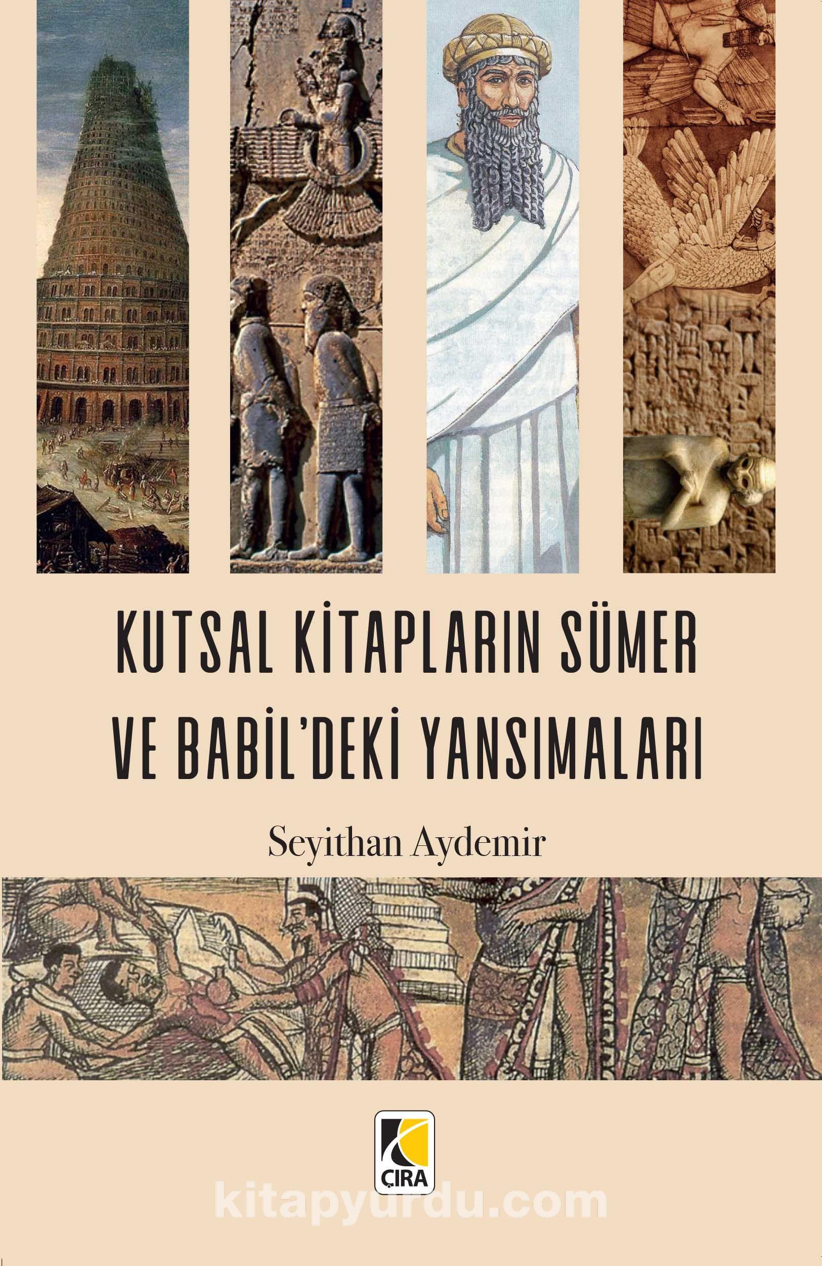 Kutsal KitaplarınSümer ve Babil'deki Yansımaları - Seyithan Aydemir pdf epub