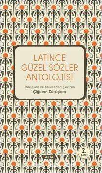 Latince Güzel Sözler Antolojisi - Çiğdem Dürüşken pdf epub