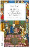16. Yüzyıl Osmanlı Düşüncesinin Kaynakları & Çivizade - Ebussu'ud - Birgivi