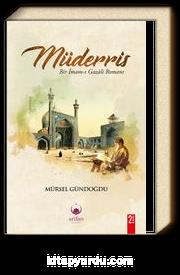 Müderris & Bir Gazali Romanı