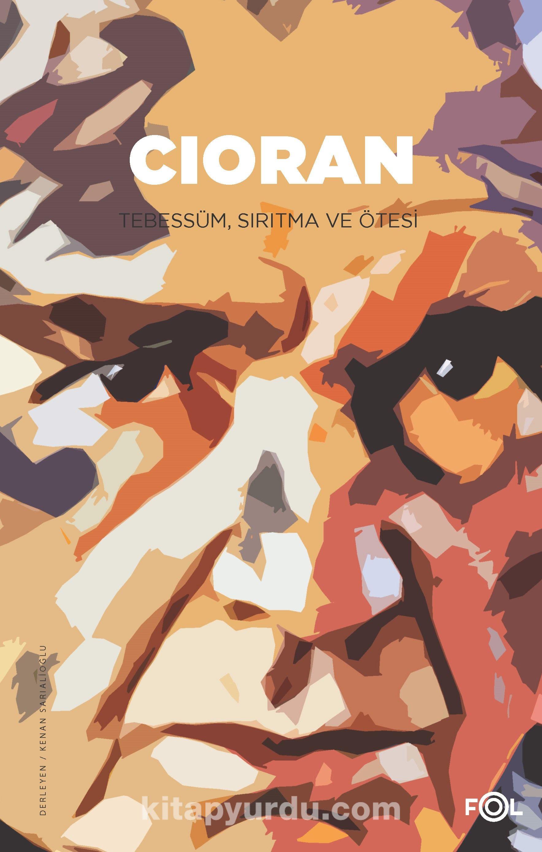 Cioran / Tebessüm, Sırıtma ve Ötesi -  pdf epub