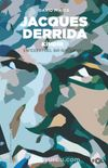 Jacques Derrida Kimdir?