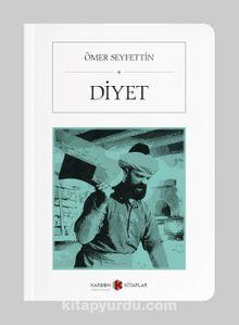 Diyet (Cep Boy) (Tam Metin)