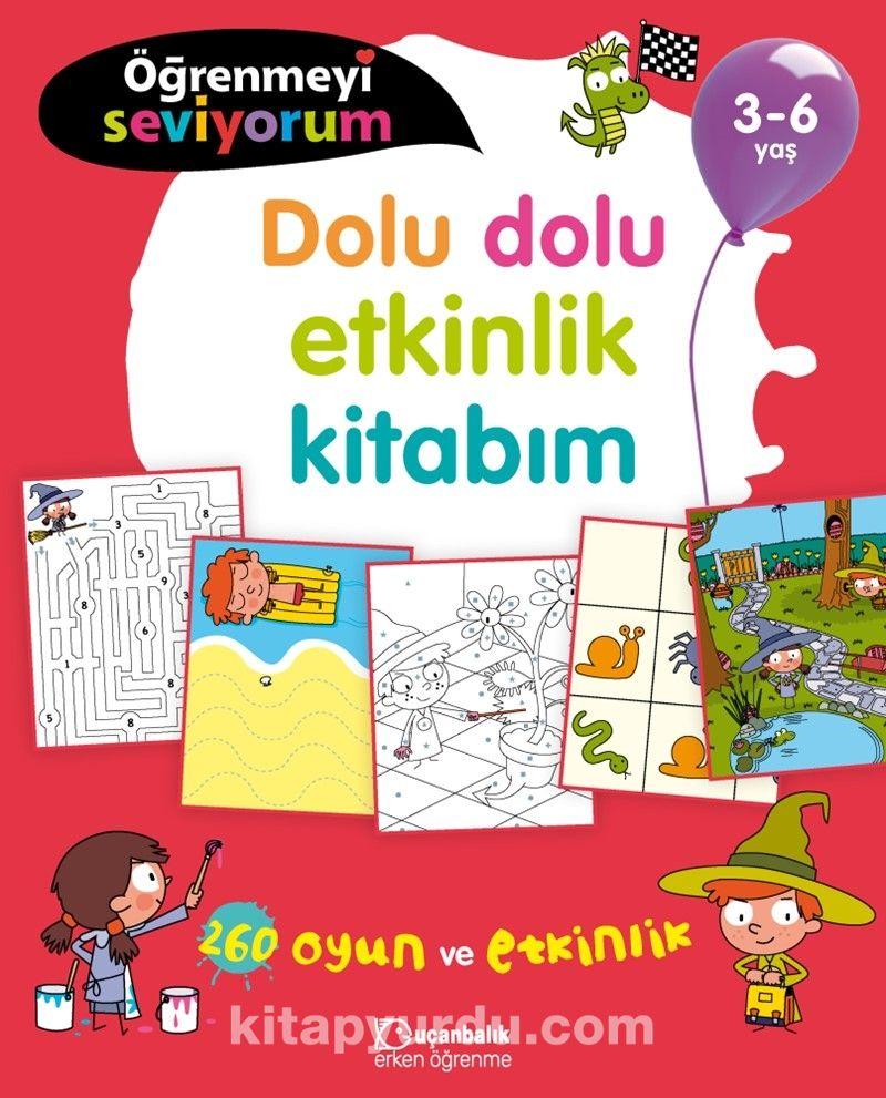 Öğrenmeyi Seviyorum - Dolu Dolu Etkinlik Kitabım (3-6 Yaş) - Kollektif pdf epub